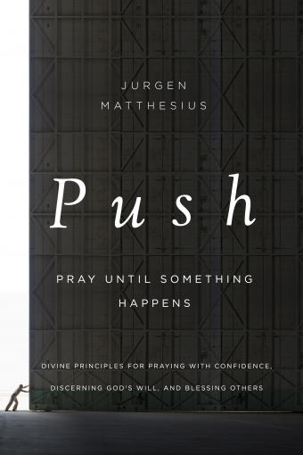 PUSH: PRAY UNTIL SOMETHING HAPPENS free chapter