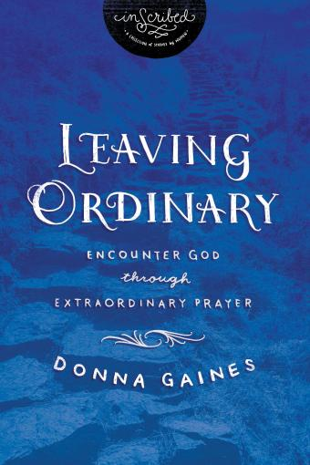 INSCRIBED: Leaving Ordinary