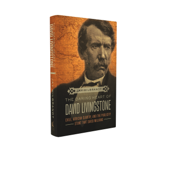 THE DARING HEART OF DAVID LIVINGSTONE free chapter