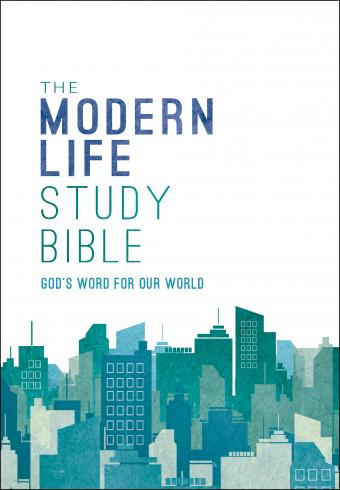 The Modern Life Study Bible - Book of James & Faith for Modern Life